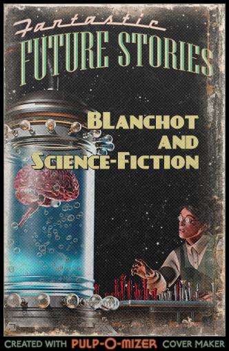 Blanchot et la Science-Fiction : de la science-fiction ?